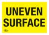 UNEVEN SURFACE A3 CORREX SIGN